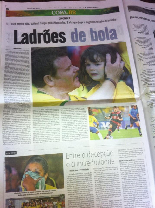 Here is a picture of an actual Brazilian newspaper showing these two front and center.